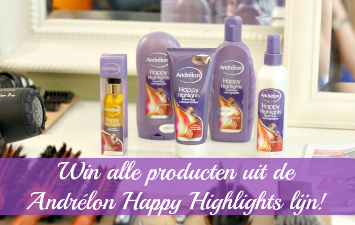 WIN: Andrélon Happy Highlights collectie!